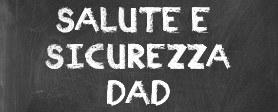 Norme di salute e sicurezza DaD